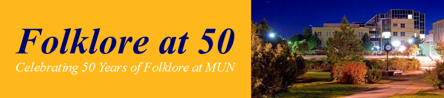 Folklore at 50: Celebrating 50 Years of Folklore at MUN